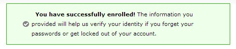 Account Self-Service Instructions you have successfully enrolled